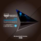 The Consciousness @Colombia Techno Podcast 037 (Talentos de Bogotá)