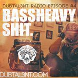 Dubtal3nt Radio - Bassheavy shit Mix