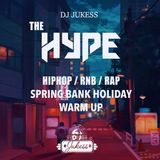 #HypeFridays - Spring Bank Holiday Warm Up Mix 2019 - @DJ_Jukess
