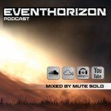 Eventhorizon Podcast #42 Mute Solo