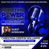 Primetime Power Show | Show # 170 | Christina Griffin Williams Interview