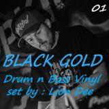BLACK GOLD 01 : Drum n Bass Vinyl Set by Lion Dee