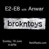 E2-E8 w/ Anwar & Marvel - 16/06/2019