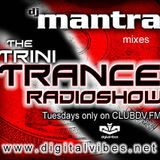 Trini Trance Radioshow EP 4 with Dj Mantra [Aired 2007-07-29 ] on Club DV.FM