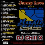 House Music Jersey Love 6 by DJ Chill X