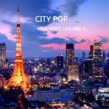 city pop mix -all vinyl live mix vol.3-