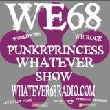 PunkrPrincess Whatever Show recorded live 3/30/19 only on whatever68.com
