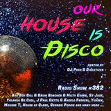 Our House is Disco #382 from 2019-04-19