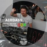 AIRBASS - SPECIAL MIX FOR BADMANTIME.COM (#009)