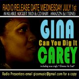 """Brand New Gina carey """" Can You Dig it"""" Preview mix Drops August 3, 2015"""