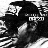 ReelFeel MIx by Brezo