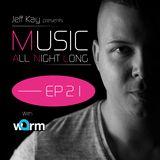 Music All Night Long (MANL) #21