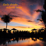 Early drinks eclectic beats