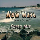 New Wave Party Mix 1