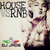 @DJ_JADS - HOUSE VS RNB