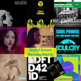 The Digital Groove Decades Series - Part 5.Tunes from our playlists 2009 - 2019