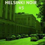 Helsinki Noir 45