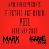 Mark Ember - Electric Ace Radio 011 (Year Mix 2018)