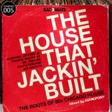 Compilcast 005 | The House That Jackin' Built - The roots of 80s Chicago House