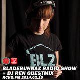 Bladerunnaz Radio Show w/ DJ REN + Mentalien @ RCKO.FM 2014.02.10