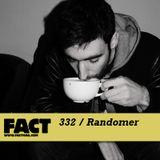 FACT mix 332 - Randomer (Jun '12)