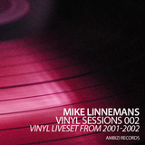 Vinyl Sessions 002 - Vinyl liveset from 2001-2002