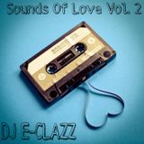 DJ E-CLAZZ presents........ SOUNDS OF LOVE VOL.2