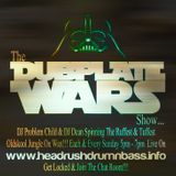 DJ Problem Child DJ Dean - Dubplate Wars Show Live On Headrush Radio 15.3.2015