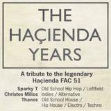 The Haçienda Years / DJ Sparky T, Christos Milios, Thanos