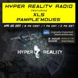 Hyper Reality Radio 057 – XLS & Pample'mouss