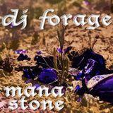 mana stone - DJ forage
