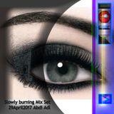 Slowly burning Mix Abdi.Adl 29April2017