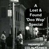 They All Sang On The Corner - A Lost & Found Doo Wop Special presented by Mr. Farmer.