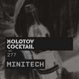 Molotov Cocktail 277 with Minitech