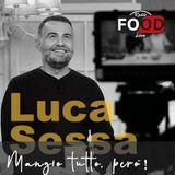 MANGIO TUTTO, PERò! - 03.03.2020 - ASSAJE con Lorenzo Di Gravio