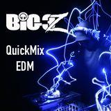 DJBig3Z - QuickMix (EDM) #2
