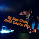Dj Seo Chan Soul Dance Mix