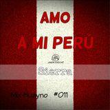 MIX AMO A MI PERÚ - Jhair Andoní Dj #011 (Género Huayno en General)