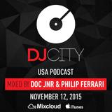 Doc Jnr & Philip Ferrari - DJcity Podcast (Special Edition) - Nov. 12, 2015