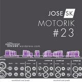jose SK - Motorik 23