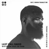 08 August 2017 - Last Call Radio w/ Jay Tovar