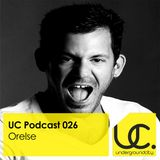 UC Podcast 026 by Orelse