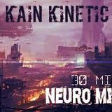 Kain Kinetic - Neurofunk Mix Vol.2