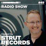 Soundcrash Radio Show #49 –Strut Records Takeover