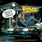 #BackToTheFuture Part.11 // R&B, Hip Hop & Dancehall // Instagram: djblighty