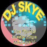 The Fjords Meets Skye 5-[mixtape]