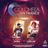 Colombia en Trance - 2015-006 - Invitados Joseph Jara & Ivan Leeuw
