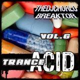 TheDjChorlo Breaktor Session - System Acid Trance Vol.6