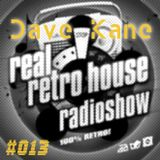 Dave Kane @ Real Retro House UK Session 013