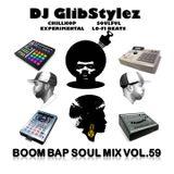 DJ GlibStylez - Boom Bap Soul Mix Vol.59 (Chilled Hip Hop Soul & Lo-Fi Beats)